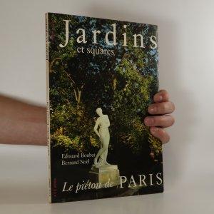 náhled knihy - Jardins et squares. Le piéton de Paris