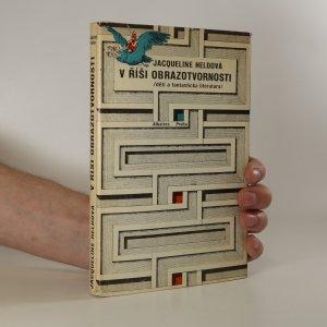náhled knihy - V říši obrazotvornosti. Děti a fantastická literatura