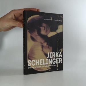 náhled knihy - Jirka Schelinger a všichni mí krásní kluci s dlouhými vlasy