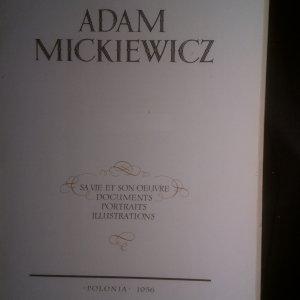antikvární kniha Adam Mickiewicz. Sa vie et son oeuvre documents portraits illustrations, 1956