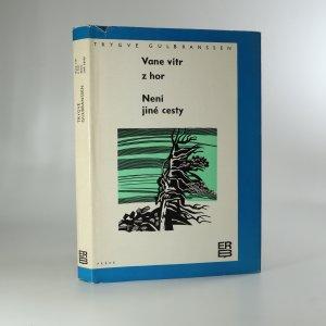 náhled knihy - Vane vítr z hor. Není jiné cesty.