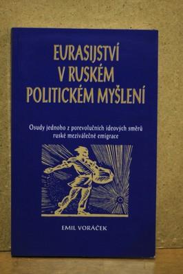 náhled knihy - Eurasijství v ruském politickém myšlení : osudy jednoho z porevolučních ideových směrů ruské meziválečné emigrace