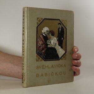 náhled knihy - Svéhlavička babičkou