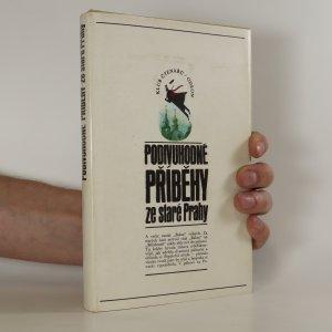 náhled knihy - Podivuhodné příběhy ze staré Prahy