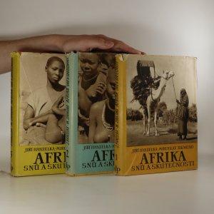 náhled knihy - Afrika snů a skutečnosti I.-III.díl (3 svazky)