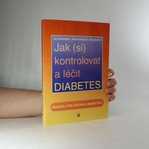 náhled knihy - Jak (si) kontrolovat a léčit diabetes