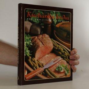 náhled knihy - Kuchárska kniha pre zdravých a chorých