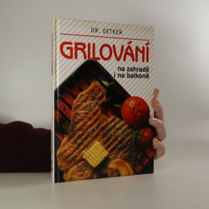 náhled knihy - Grilování na zahradě i na balkoně