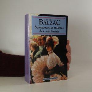 náhled knihy - Splendeurs et misères des courtisanes