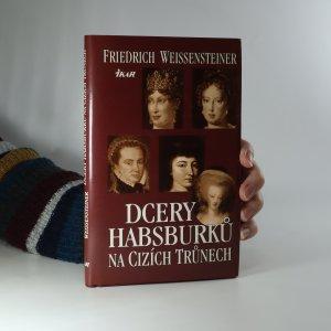 náhled knihy - Dcery Habsburků na cizích trůnech