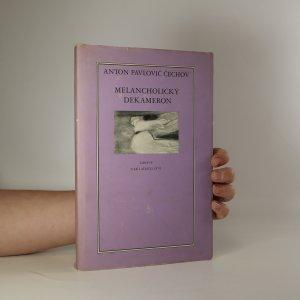 náhled knihy - Melancholický dekameron. Z povídek A.P. Čechova