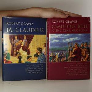 náhled knihy - Já, Claudius. Claudius Bůh a jeho žena Messalina (2 svazky)