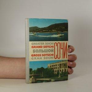 náhled knihy - Greater Sochi. Grand Sotchi. Gross Sotschi. Gran Sochi