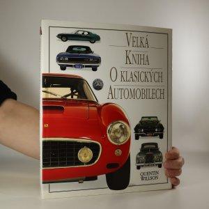 náhled knihy - Velká kniha o klasických automobilech