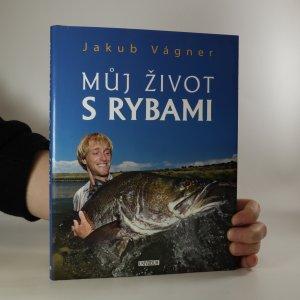náhled knihy - Můj život s rybami