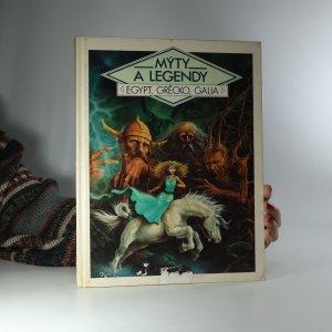 náhled knihy - Mýty a legendy - Egypt, Grécko, Galia