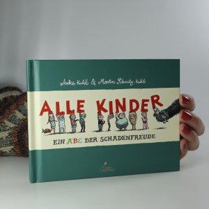 náhled knihy - Alle Kinder. Ein ABC der Schadenfreude