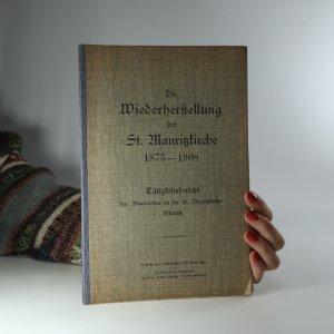 náhled knihy - Die Wiederherstellung der St. Maurizkirche 1875 - 1908