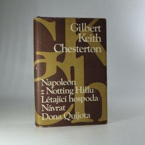 náhled knihy - Napoleon z Notting Hillu. Létající hospoda. Návrat Dona Quijota (v jednom svazku)