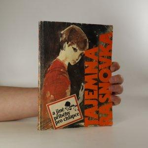 náhled knihy - Tajemná Řásnovka a jiné příběhy pro chlapce
