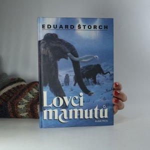 náhled knihy - Lovci mamutů. Román z pravěku