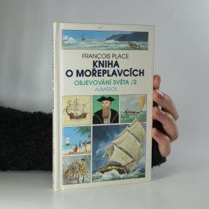 náhled knihy - Kniha o mořeplavcích. Objevování světa 2