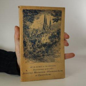 náhled knihy - Ilustrovaný průvodce severní Moravou (Olomouckem) a Opavskem