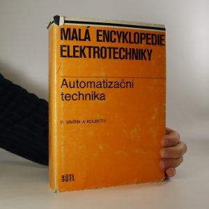 náhled knihy - Malá encyklopedie elektrotechniky. Automatizační technika