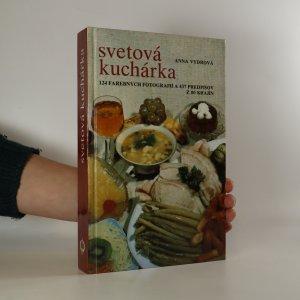 náhled knihy - Svetová kuchárka. 124 farebných fotografií a 437 predpisov z 80 krajín