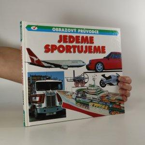 náhled knihy - Obrazový průvodce: Jedeme. Sportujeme