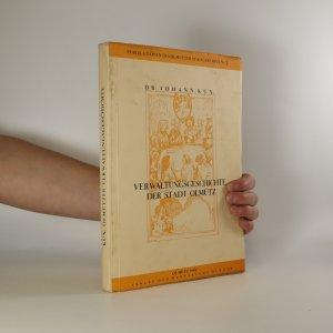 náhled knihy - Verwaltungsgeschichte der Stadt Olmütz (podepsán Fritz Czermak)