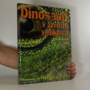 náhled knihy - Dinosauři v životní velikosti