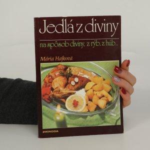 náhled knihy - Jedlá z diviny na spôsob diviny, z rýb, z húb ...