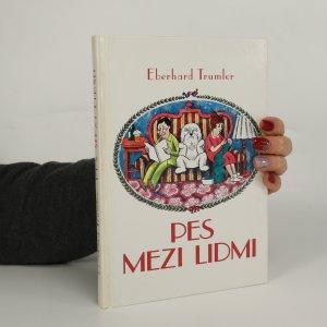 náhled knihy - Pes mezi lidmi