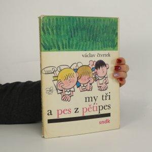 náhled knihy - My tři a pes z Pětipes