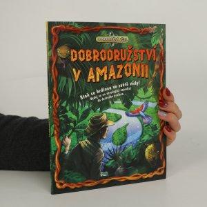 náhled knihy - Dobrodružství v Amazonii