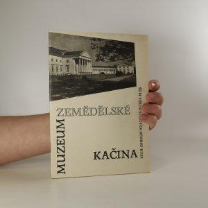 náhled knihy - Zemědělské muzeum v zámku Kačina