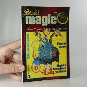 náhled knihy - Svět magie. Alchymie - kabala - léčitelství - astrologie.