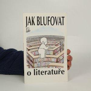 náhled knihy - Jak blufovat o literatuře