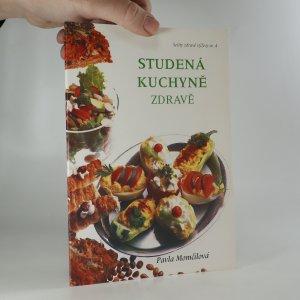 náhled knihy - Studená kuchyně zdravě. Studený bufet, předkrmy, lunch, snack