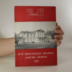 náhled knihy - Dvě procházky Prahou Jakuba Arbesa