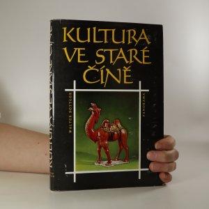 náhled knihy - Kultura ve staré Číně