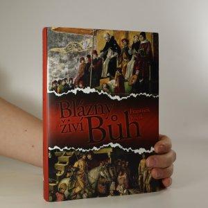 náhled knihy - Blázny živí Bůh