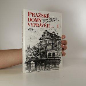 náhled knihy - Pražské domy vyprávějí... I.