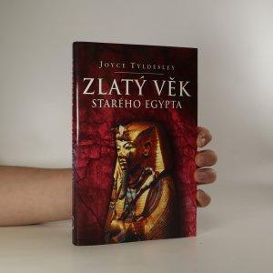 náhled knihy - Zlatý věk starého Egypta