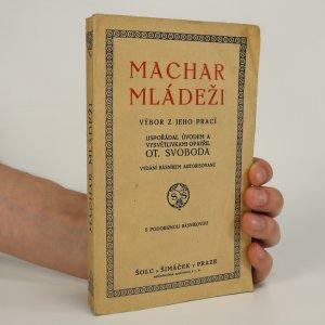 náhled knihy - Machar mládeži - tiráž nelze nafotit