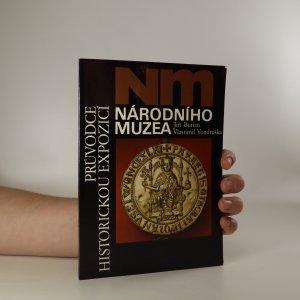 náhled knihy - Průvodce historickou expozicí Národního muzea
