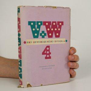 náhled knihy - Hry Osvobozeného divadla. IV.