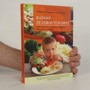 náhled knihy - Radost ze zdravých dětí. Preventivní i léčebná strava pro celou rodinu