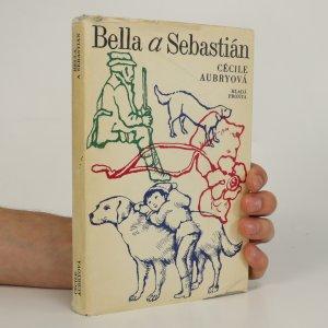 náhled knihy - Bella a Sebastián. Útulek na Velkém Baou. Tajný dokument